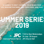 JPC SUMMER SERIES 2019